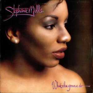 Stephanie-Mills-Whatcha-Gonna-Do