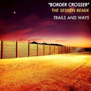 trailswaysbordercrossertheseshenremix