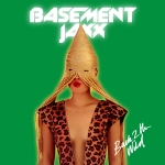 Basement Jaxx: Back 2 The Wild